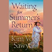 Waiting for Summer's Return | [Kim Vogel Sawyer]