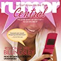 You Don't Know Me Like That: The Rumor Central Series, Book 2 Audiobook by ReShonda Tate Billingsley Narrated by  Danella