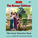 The Great Detective Race: The Boxcar Children Mysteries, Book 115 (       UNABRIDGED) by Gertrude Chandler Warner Narrated by Aimee Lilly