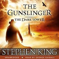 The Dark Tower I: The Gunslinger Hörbuch von Stephen King Gesprochen von: George Guidall