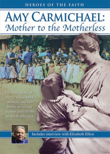 Amy Carmichael: Mother to the Motherle [DVD] [Import]