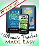 img - for Ultimate Traders Guides Options Trading, Forex Trading and Day Trading Made Easy: 3 Books In 1 Boxed Set book / textbook / text book