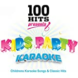 100 Hits Karaoke Kids Party - Childrens Karaoke Songs & Classic Hits