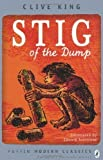 Clive King Stig of the Dump (Puffin Modern Classics) by King, Clive Re-issue Edition (2010)