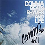Beats Rhymes & Life by COMMA (2011-01-01?