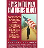 img - for The Eyes on the Prize Civil Rights Reader: Documents, Speeches, and Firsthand Accounts from the Black Freedom Struggle (Revised)[ THE EYES ON THE PRIZE CIVIL RIGHTS READER: DOCUMENTS, SPEECHES, AND FIRSTHAND ACCOUNTS FROM THE BLACK FREEDOM STRUGGLE (REVISED) ] By King, Martin Luther, Jr. ( Author )Nov-01-1991 Paperback book / textbook / text book