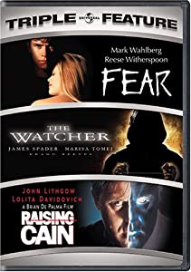 Fear / The Watcher / Raising Cain (Triple Feature)