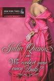 Wie erobert man einen Duke? - Julia Quinn