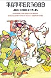 Tatterhood and Other Tales: Stories of Magic and Adventure�� [TATTERHOOD & OTHER TALES] [Paperback]