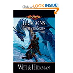 Dragons of the Highlord Skies (Dragonlance: The Lost Chronicles, Book 2) by Margaret Weis and Tracy Hickman