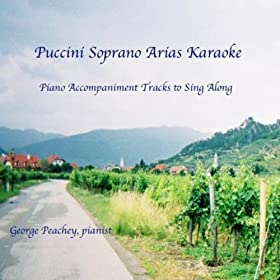 Puccini Soprano Arias Karaoke: Piano Accompaniment Tracks to Sing Along