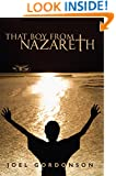 That Boy from Nazareth: The Coming of Age of Jesus of Nazareth