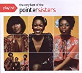 Pointer Sisters Playlist: The Very Best of the Pointer Sisters