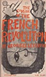 The Coming Of The French Revolution (A Vintage Book)