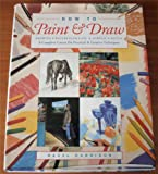 How to Paint & Draw: Drawing Watercolour Oil & Acrylic Pastel (083174605X) by Hazel Harrison