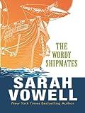 The Wordy Shipmates (Thorndike Laugh Lines)