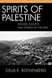 img - for Spirits Of Palestine: Gender,Society, and Stories of the Jinn book / textbook / text book