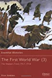 img - for The First World War (3): The Western Front 1917-1918 (Essential Histories) book / textbook / text book