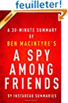 A Spy Among Friends by Ben Macintyre...