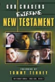 Extreme God Chasers New Testament (0768421128) by Tenney, Tommy