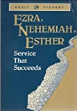 img - for Ezra Nehemiah Esther service that succeeds book / textbook / text book