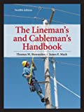 img - for Lineman's and Cableman's Handbook 12th Edition (Lineman's & Cableman's Handbook) book / textbook / text book