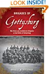 Brigades of Gettysburg: The Union and...
