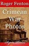 The Crimean War: War Photos by Roger Fenton