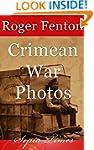 The Crimean War: War Photos by Roger...
