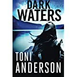 Dark Watersby Toni Anderson