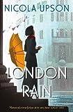 img - for London Rain (Josephine Tey) by Nicola Upson (4-Jun-2015) Paperback book / textbook / text book