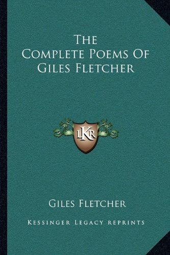 The Complete Poems of Giles Fletcher
