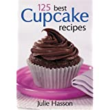 125 Best Cupcake Recipesby Julie Hasson