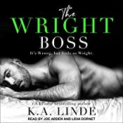 The Wright Boss: Wright Series, Book 2 | K. A. Linde