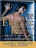 Eternal Kiss (Mark of the Vampire)