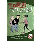It's Not about the Crumbs!: Easy-to-Read Wonder Talesby Veronika Martenova...