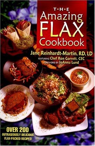 The Amazing Flax Cookbook