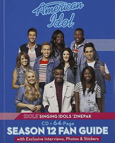 american-idol-idols-singing-idols-zinepak-cd-64-page-season-12-fan-guide-by-american-idol-2013-05-04