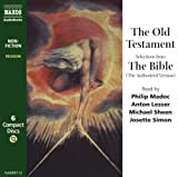 The Old Testament: Selections from the Bible (the Authorized Version)