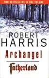 ARCHANGEL AND FATHERLAND OMNIBUS (009187209X) by ROBERT HARRIS