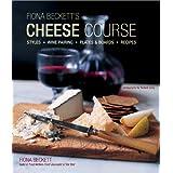 Fiona Becketts Cheese Course: Styles, Wine Pairing, Plates & Boards, Recipes price comparison at Flipkart, Amazon, Crossword, Uread, Bookadda, Landmark, Homeshop18