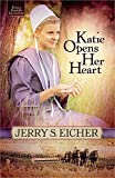 img - for Katie Opens Her Heart (Emma Raber's Daughter) book / textbook / text book