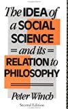The idea of a social science and its relation to philosophy /