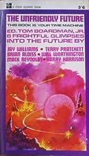 The Unfriendly Future by Terry Pratchett