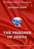 The Prisoner Of Zenda (Masterpieces of Literature)