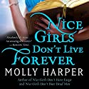 Nice Girls Don't Live Forever: Jane Jameson, Book 3 Audiobook by Molly Harper Narrated by Amanda Ronconi