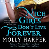 Nice Girls Don't Live Forever: Jane Jameson, Book 3 | Molly Harper