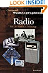 Radio: The Life Story of a Technology...