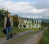 Colum Sands Turn The Corner