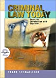 Criminal Law Today: An Introduction with Capstone Cases (2nd Edition)